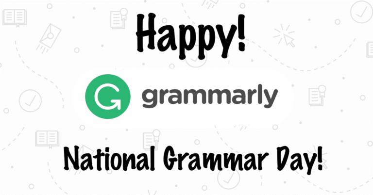 Happy #NationalGrammarDay: Review of Grammarly